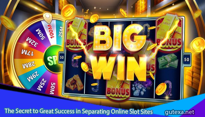 The-Secret-to-Great-Success-in-Separating-Online-Slot-Sites